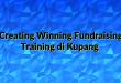 Creating Winning Fundraising Training di Kupang